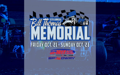 SPIRIT AUTO CENTER SPEEDWAY PRESENTS BILL THOMAS MEMORIAL WEEKEND